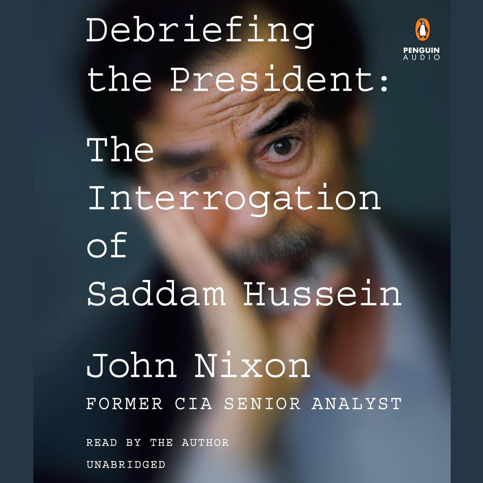 Printable Debriefing the President: The Interrogation of Saddam Hussein Audiobook Cover Art
