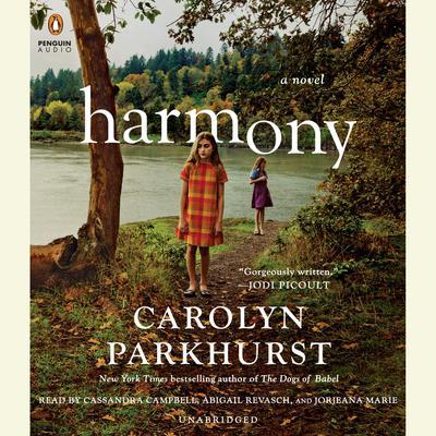 Harmony Audiobook, by Carolyn Parkhurst