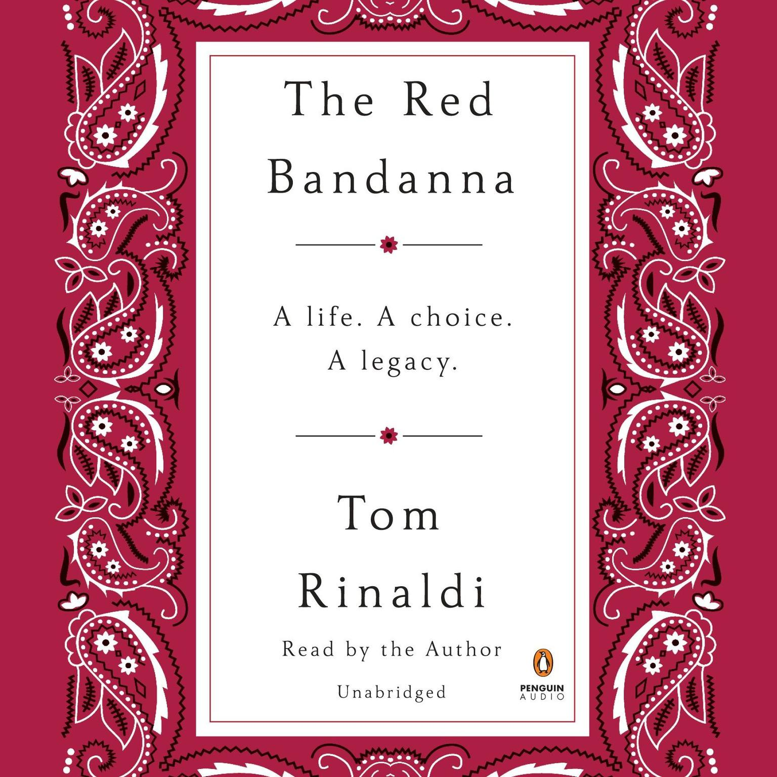 Printable The Red Bandanna: A Life. A Choice. A Legacy. Audiobook Cover Art