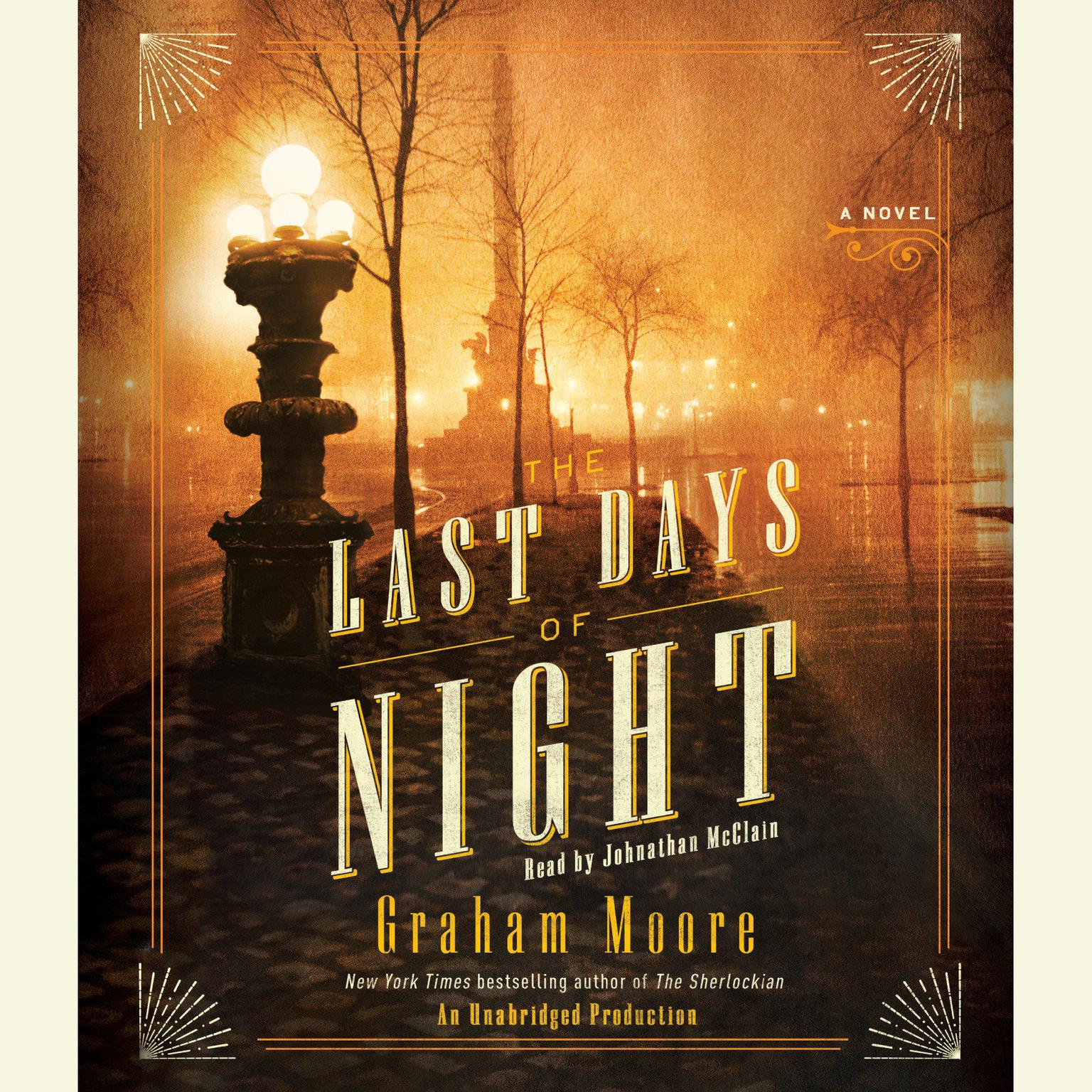 Printable The Last Days of Night: A Novel Audiobook Cover Art