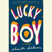 Lucky Boy Audiobook, by Shanthi Sekaran