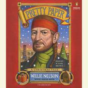 Pretty Paper Audiobook, by David Ritz, Willie Nelson