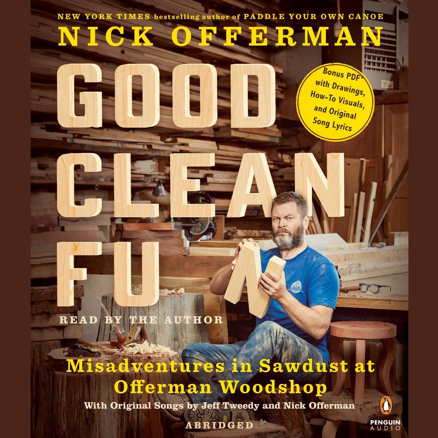 Printable Good Clean Fun: Misadventures in Sawdust at Offerman Woodshop Audiobook Cover Art