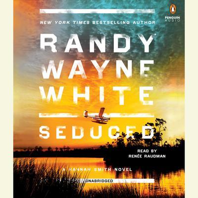 Seduced: A Hannah Smith Novel Audiobook, by Randy Wayne White
