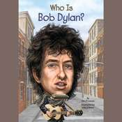 Who Is Bob Dylan?, by Jim O'Connor