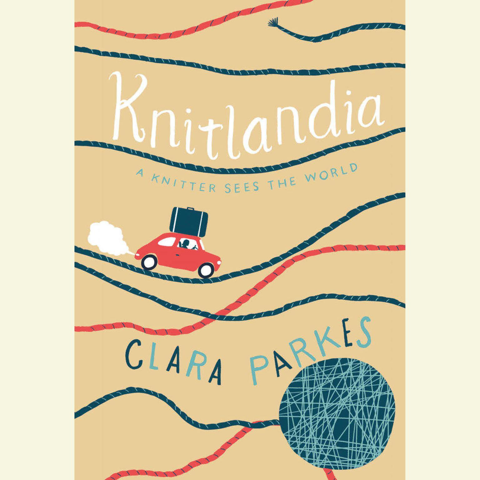 Printable Knitlandia: A Knitter Sees the World Audiobook Cover Art