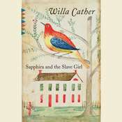 Sapphira and the Slave Girl, by Willa Cather