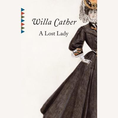 A Lost Lady Audiobook, by Willa Cather