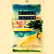 My Mortal Enemy Audiobook, by Willa Cather