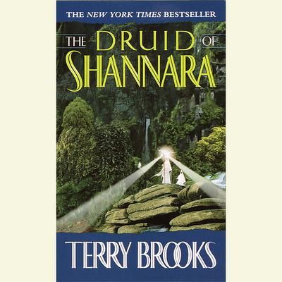 The Druid of Shannara Audiobook, by Terry Brooks