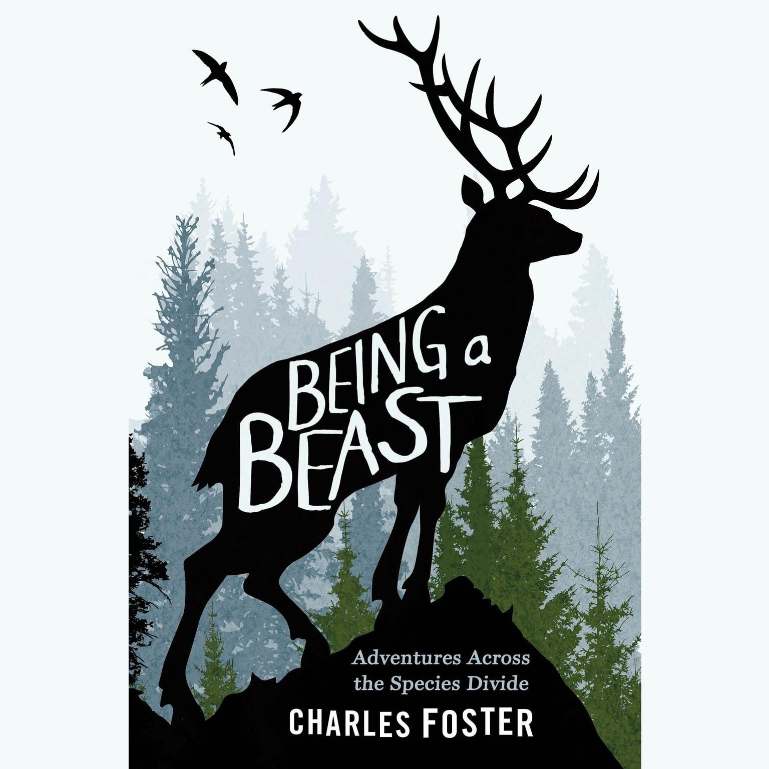 Printable Being a Beast: Adventures Across the Species Divide Audiobook Cover Art