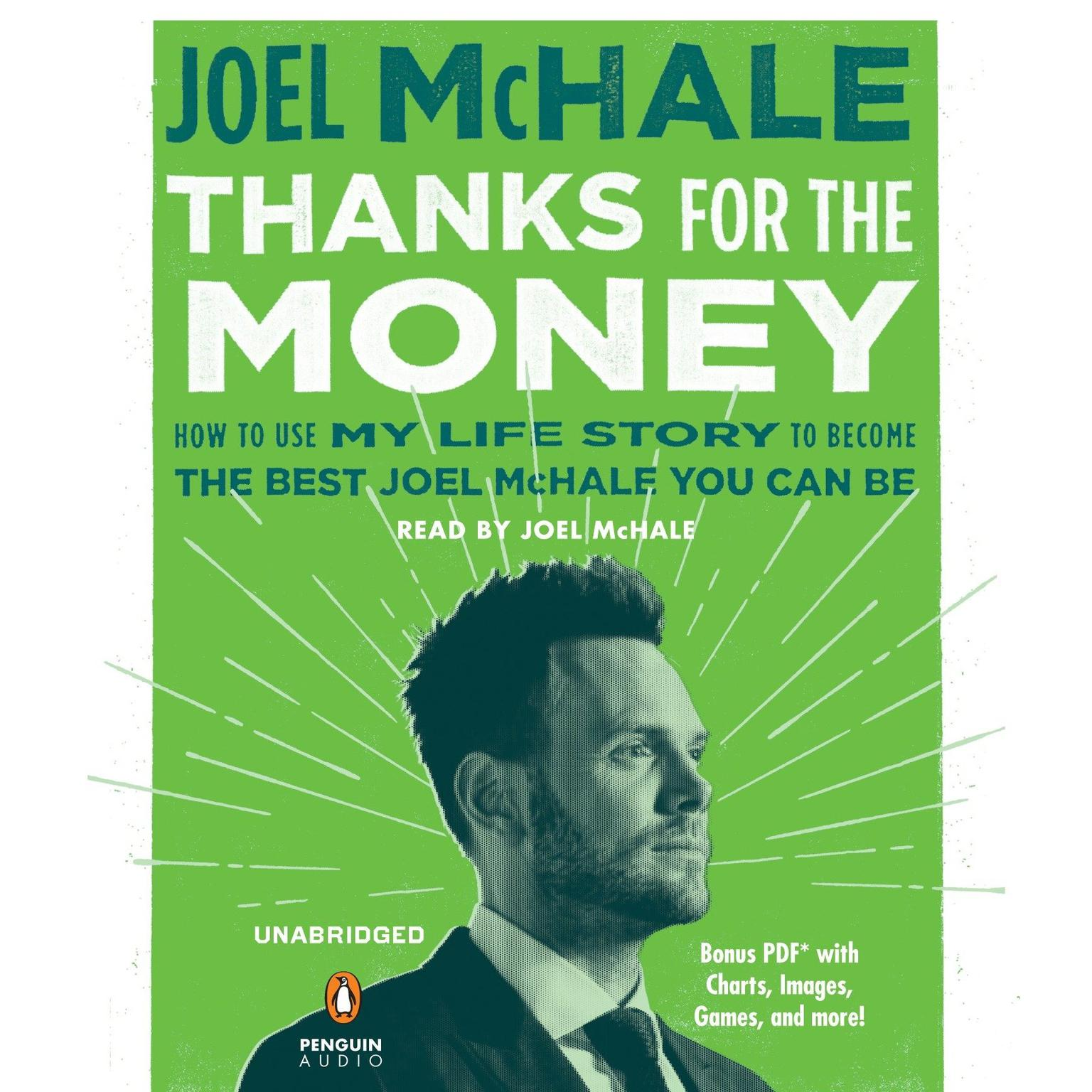 Printable Thanks for the Money: How to Use My Life Story to Become the Best Joel McHale You Can Be Audiobook Cover Art