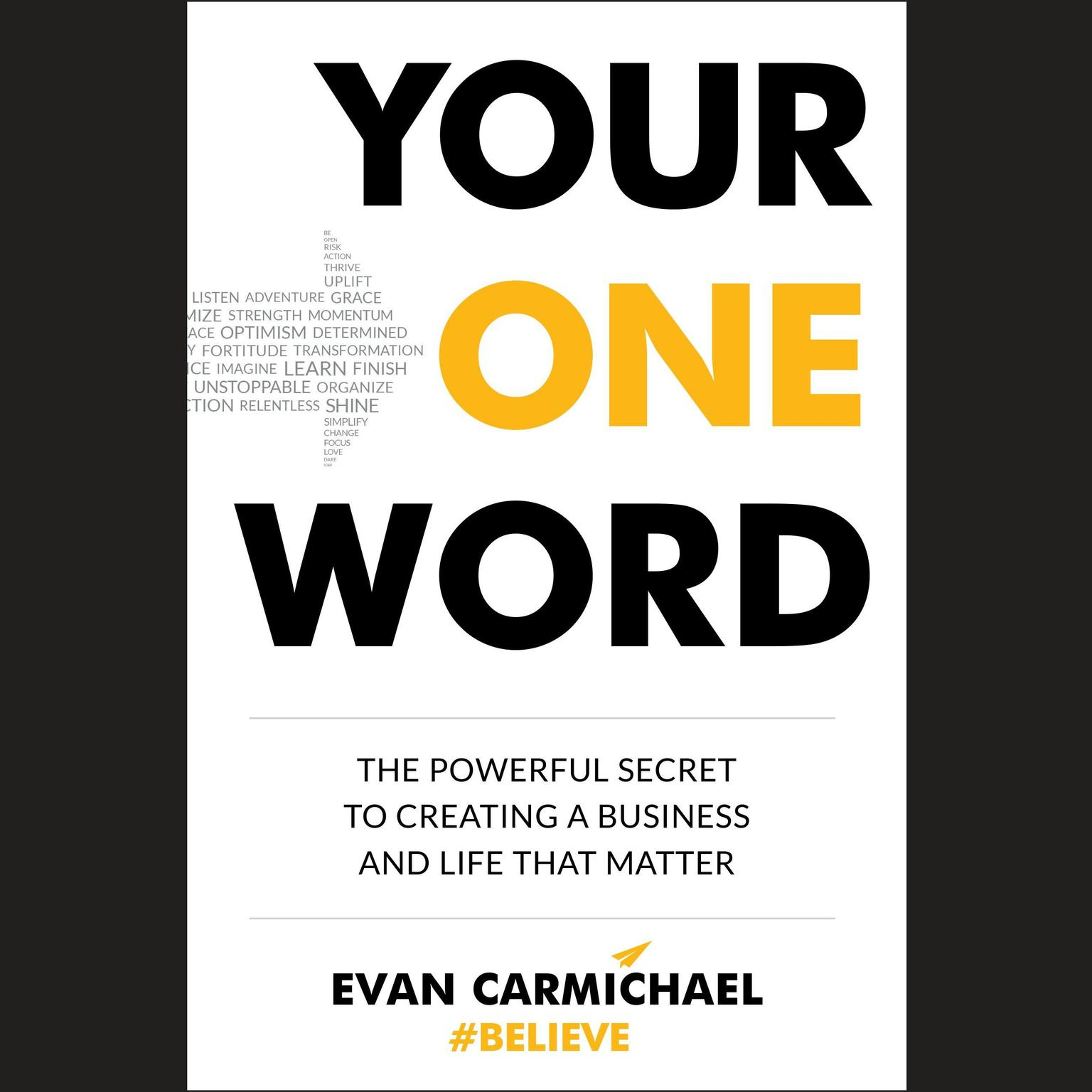 Printable Your One Word: The Powerful Secret to Creating a Business and Life That Matter Audiobook Cover Art