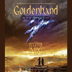 Goldenhand Audiobook, by Garth Nix