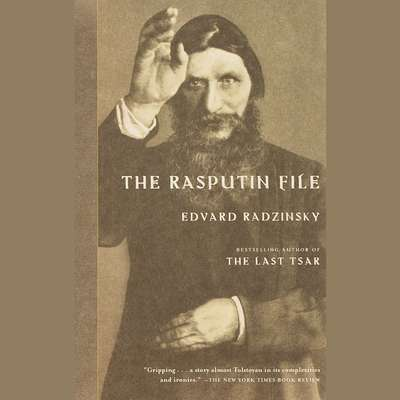 The Rasputin File Audiobook, by Edvard Radzinsky