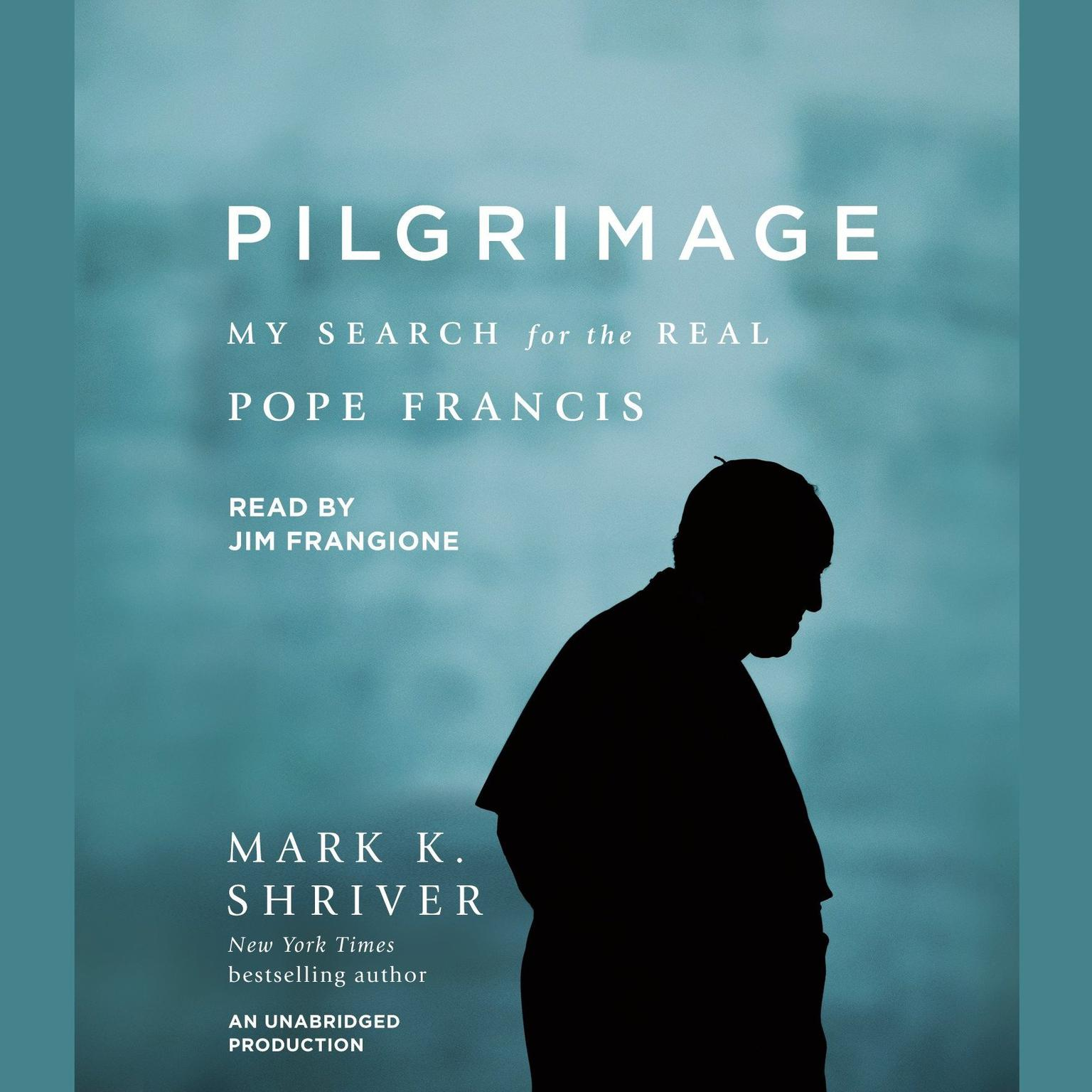 Printable Pilgrimage: My Search for the Real Pope Francis Audiobook Cover Art