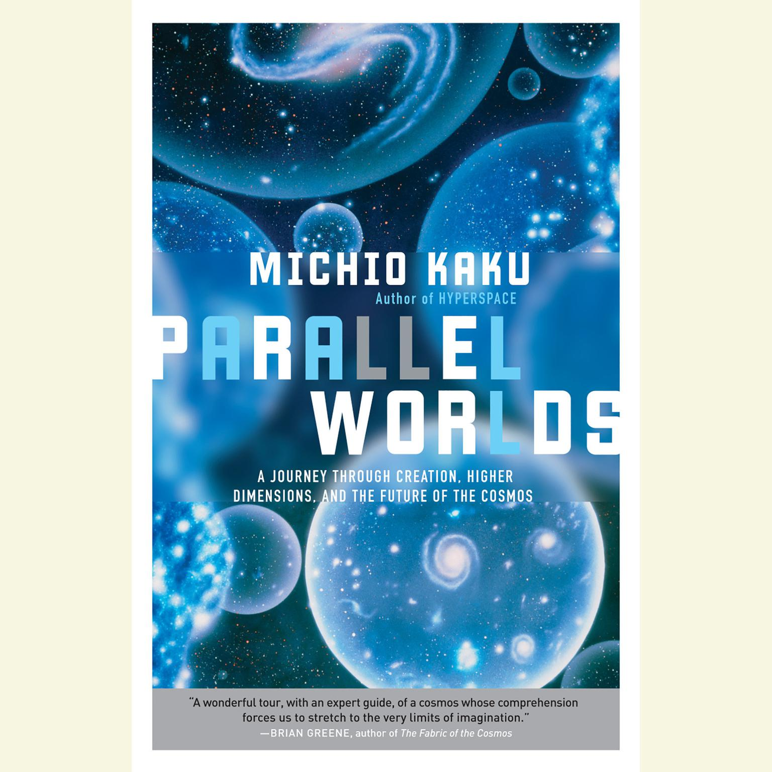 Printable Parallel Worlds: A Journey Through Creation, Higher Dimensions, and the Future of the Cosmos Audiobook Cover Art