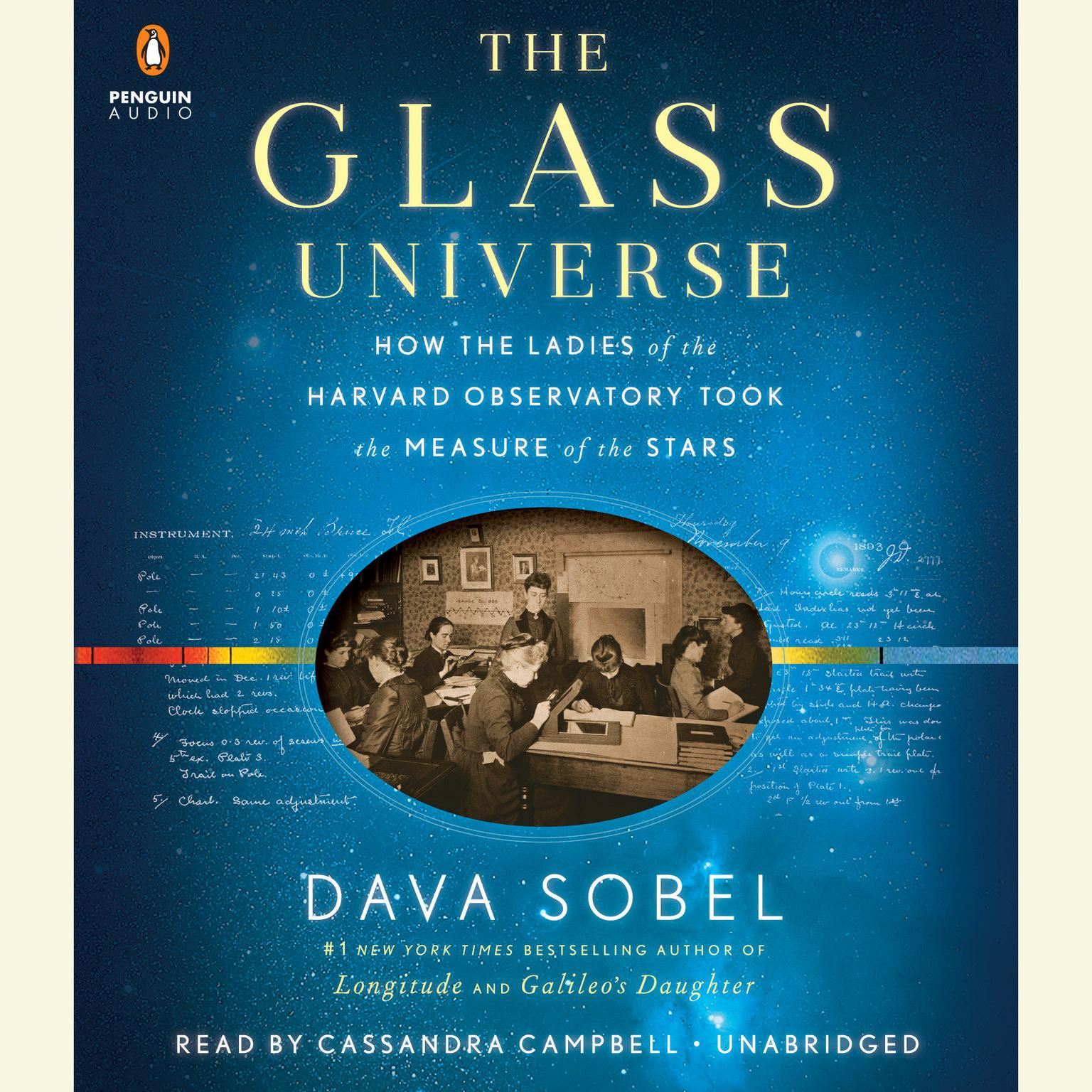 Printable The Glass Universe: How the Ladies of the Harvard Observatory Took the Measure of the Stars Audiobook Cover Art