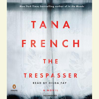The Trespasser: A Novel Audiobook, by Tana French