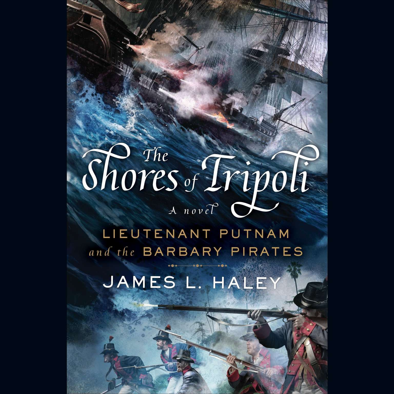 Printable The Shores of Tripoli: Lieutenant Putnam and the Barbary Pirates Audiobook Cover Art