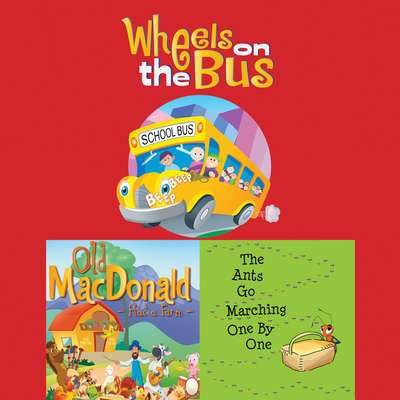 Wheels On The Bus; Old MacDonald Had a Farm; & The Ants Go Marching One By Audiobook, by Frankie O'Connor