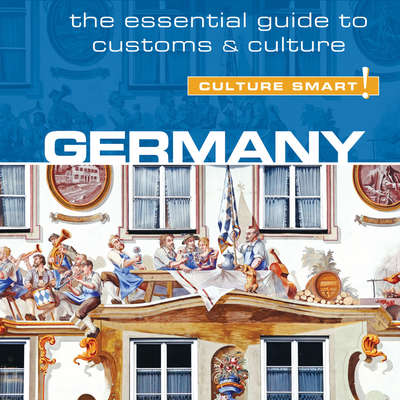 Germany - Culture Smart! Audiobook, by Barry Tomalin