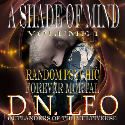 A Shade of Mind - Volume One - Episodes 1-10 Audiobook, by D.N. Leo