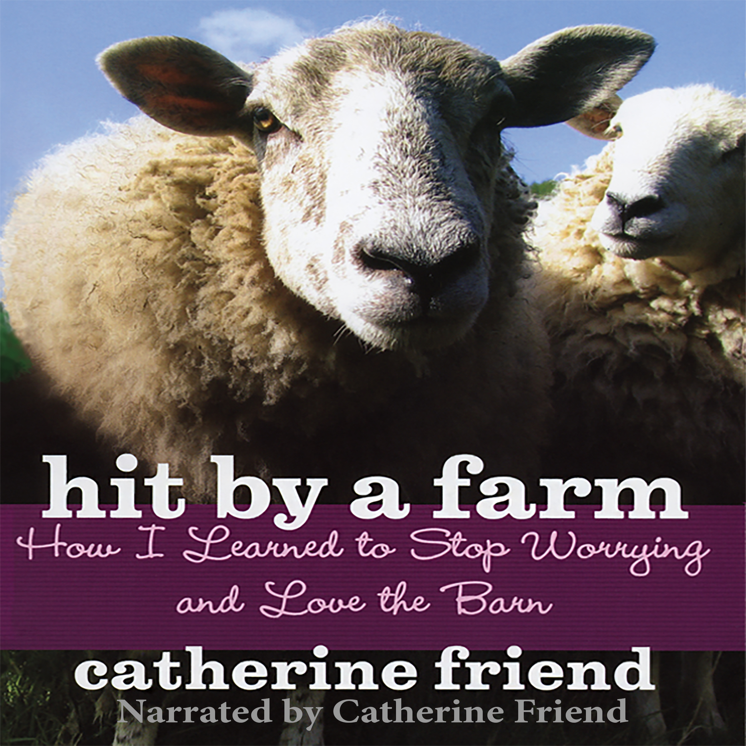 Printable Hit by a Farm: How I Learned to Stop Worrying and Love the Barn Audiobook Cover Art
