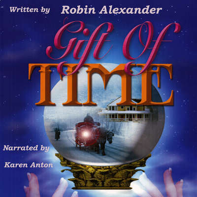 Gift of Time Audiobook, by Robin Alexander
