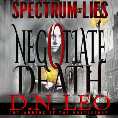 Negotiate Death: White Curse Audiobook, by D.N. Leo