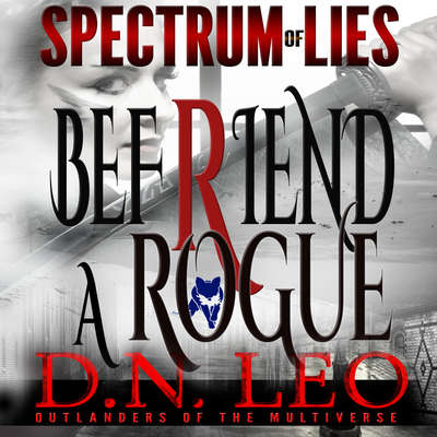 Befriend a Rogue: Blue Fox Audiobook, by D.N. Leo