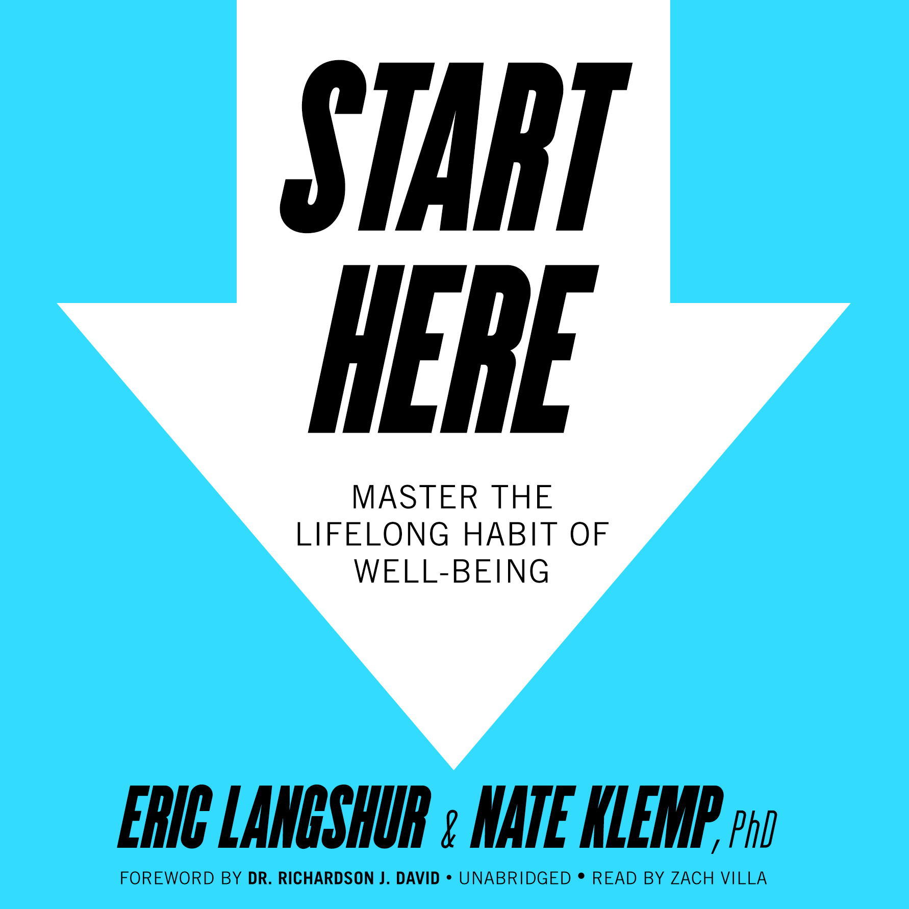 Printable Start Here: Master the Lifelong Habit of Well-Being Audiobook Cover Art