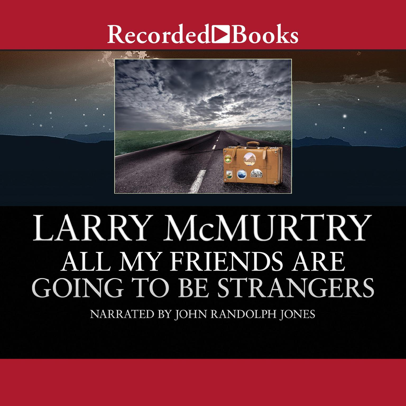 Printable All My Friends are Going to Be Strangers: A Novel Audiobook Cover Art