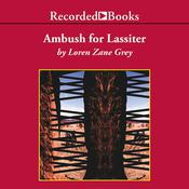 Ambush for Lassiter, by Loren Zane Grey