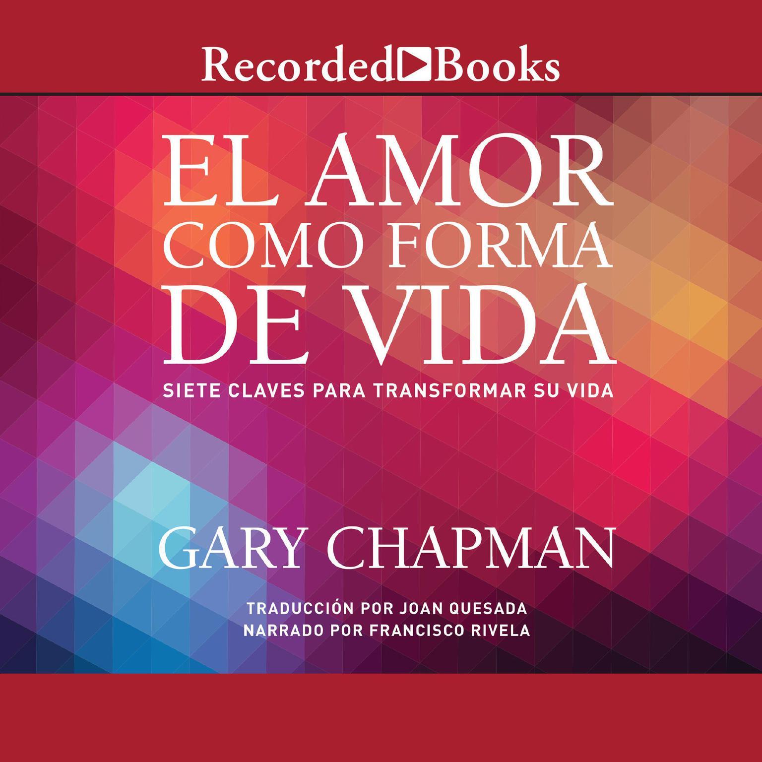 Printable amor como forma de vida, El: Siete claves para transformar su vida Audiobook Cover Art