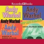 Andy Warhol: Pop Art Painter Audiobook, by Susan Goldman Rubin