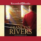 And the Shofar Blew, by Francine Rivers