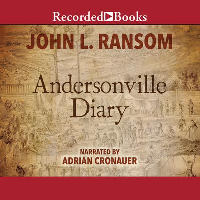 Andersonville Diary Audiobook, by John Ransom