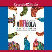 Antologia Audiobook, by Juan Jose Arreola