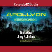 Apollyon: The Destroyer is Unleashed, by Jerry B. Jenkins, Tim LaHaye