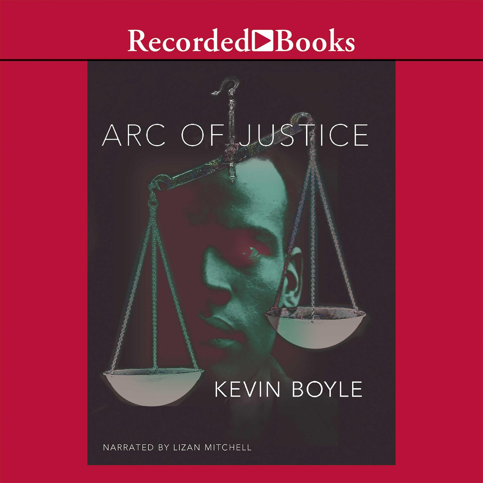 Printable Arc of Justice: A Saga of Race, Civil Rights, and Murder in the Jazz Age Audiobook Cover Art