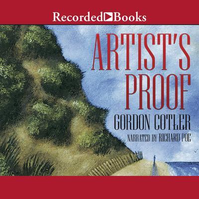 Artists Proof Audiobook, by Gordon Cotler