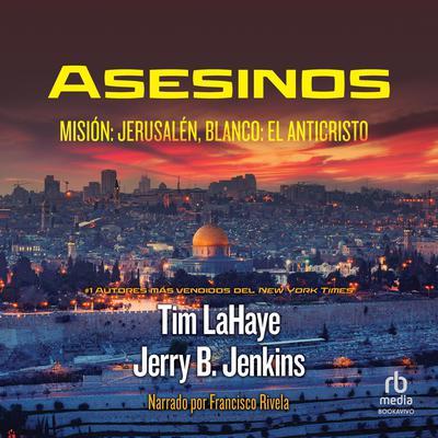 Asesinos: Misión: Jerusalem, Blanco: El Anticristo Audiobook, by