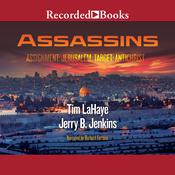 Assassins: Assignment: Jerusalem, Target: Antichrist: Left Behind, Book 6, by Tim LaHaye
