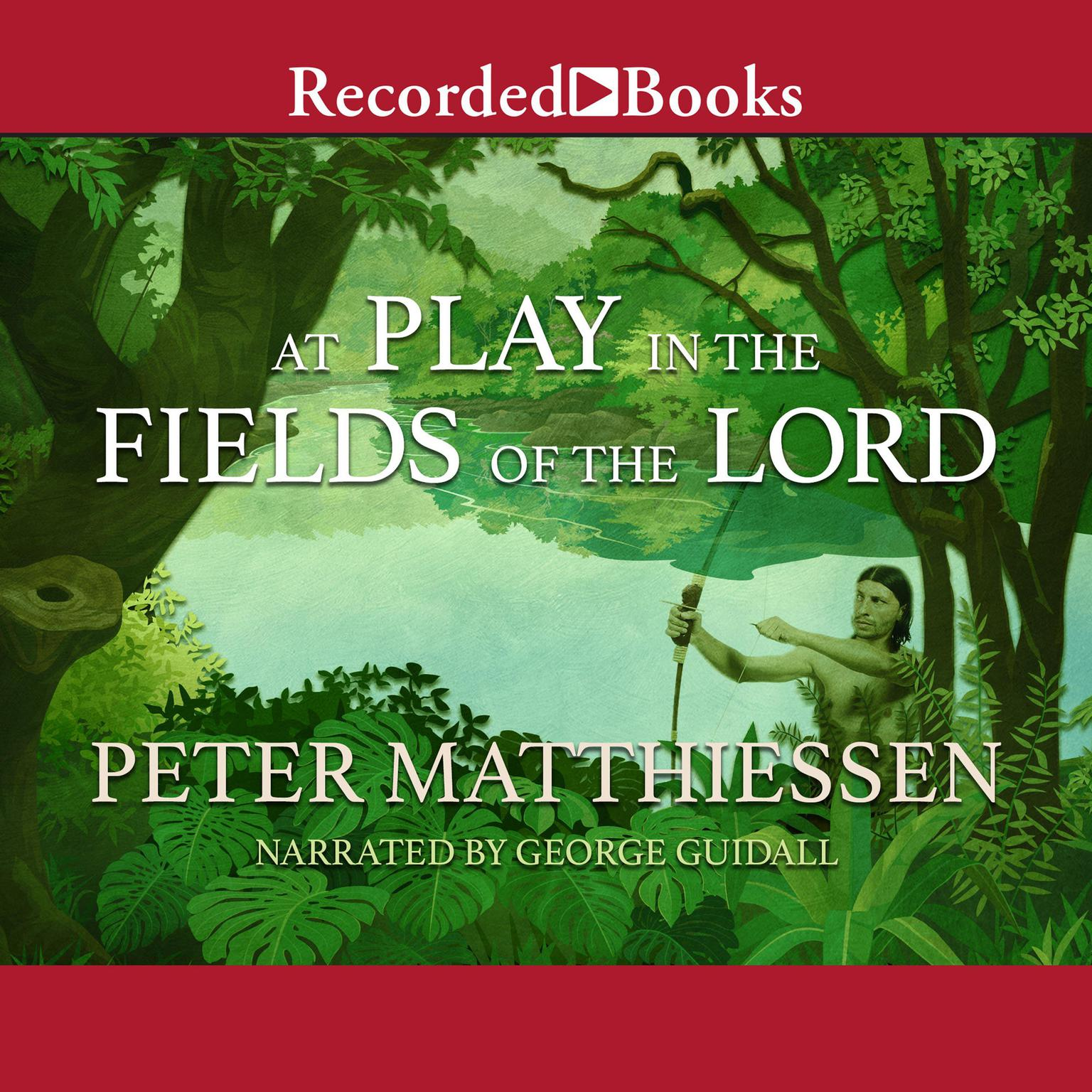 Printable At Play in the Fields of the Lord Audiobook Cover Art