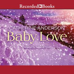 Baby Love Audiobook, by Catherine Anderson