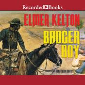 Badger Boy Audiobook, by Elmer Kelton