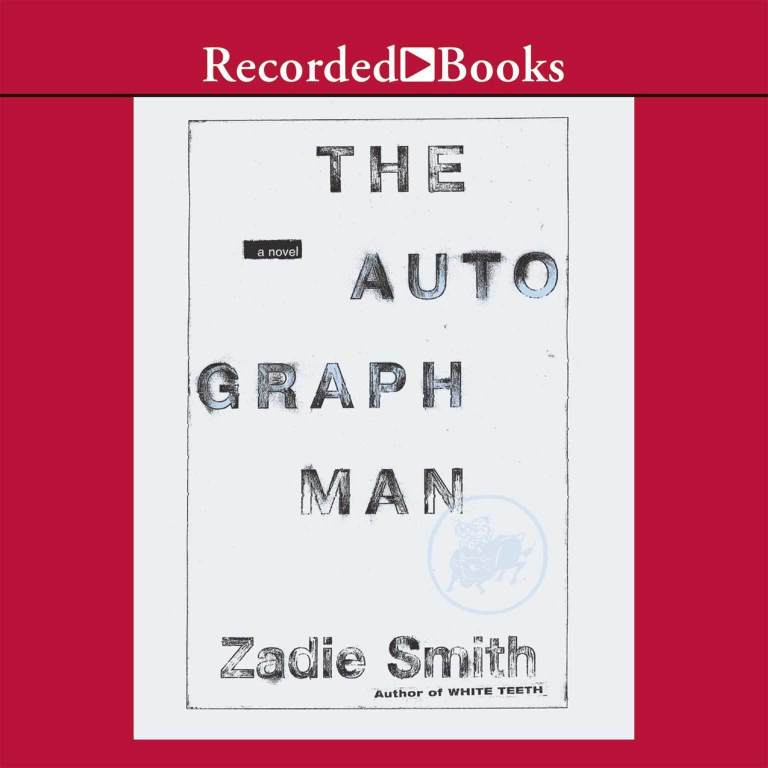 Printable The Autograph Man: A Novel Audiobook Cover Art