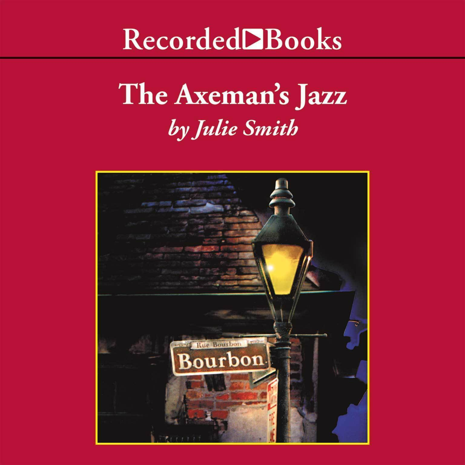 Printable The Axeman's Jazz: A Skip Langdon Novel Audiobook Cover Art
