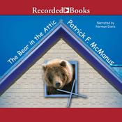 The Bear in the Attic, by Patrick F. McManus